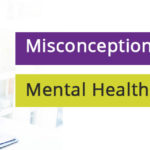 Misconceptions About Mental Health in the Workplace