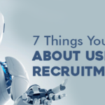 7 Things You Didnt Know About Using Bots For Recruitment