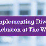 Implementing Diversity and Inclusion at The Workplace