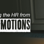 Protecting the HR from Toxic Emotions
