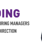 Guiding Your Picky Hiring Managers in the Right Direction